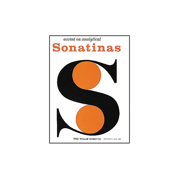 Willis MusicAccent On Analytical Sonatinas by William Gillock