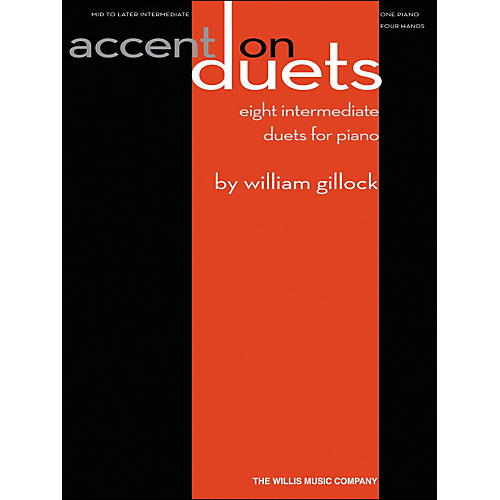 Willis Music Accent On Duets Mid To Later Intermediate (1 Piano, 4 Hands) by William Gillock-thumbnail