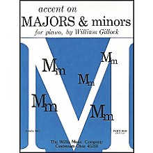 Willis Music Accent On Majors And Minors Early Intermediate Level for Piano by William Gillock