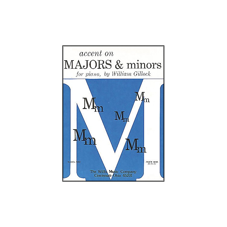Willis MusicAccent On Majors And Minors Early Intermediate Level for Piano by William Gillock