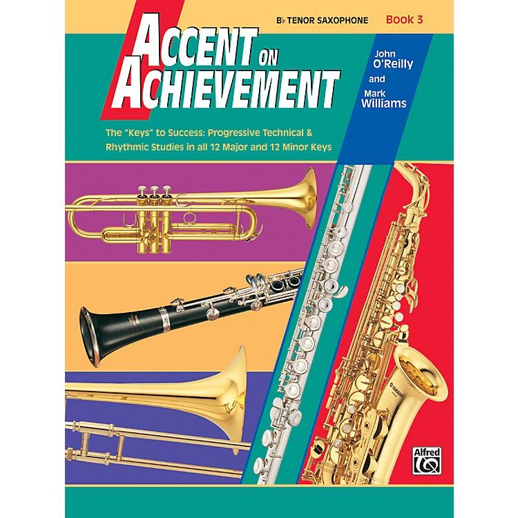 AlfredAccent on Achievement Book 3 B-Flat Tenor Saxophone