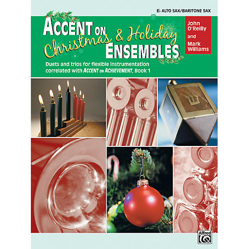 Alfred Accent on Christmas and Holiday Ensembles E-Flat Alto Sax/Bari Sax