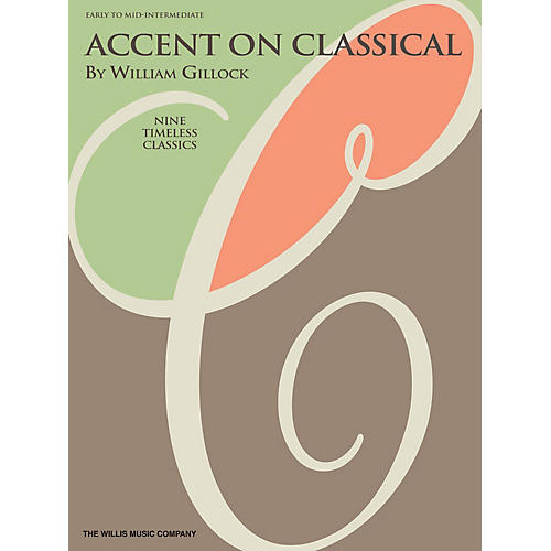 Willis Music Accent on Classical Willis Series Book by William Gillock (Level Early to Mid-Inter)-thumbnail