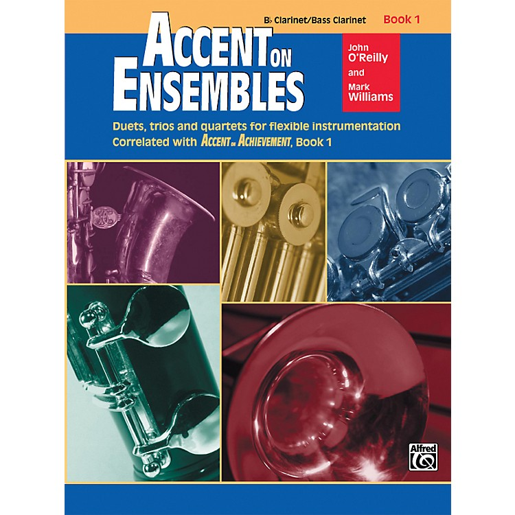 Alfred Accent on Ensembles Book 1 B-Flat Clarinet Bass Clarinet