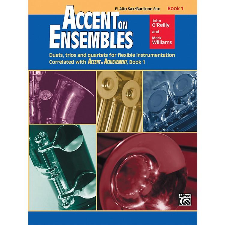 AlfredAccent on Ensembles Book 1 E-Flat Alto Sax Baritone Sax