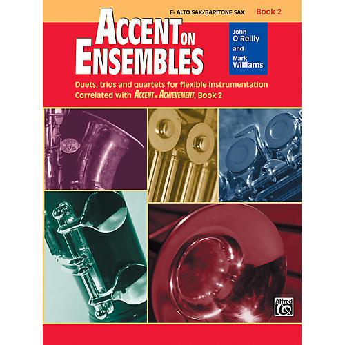 Alfred Accent on Ensembles Book 2 E-Flat Alto Sax/Baritone Sax-thumbnail