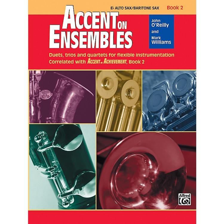 AlfredAccent on Ensembles Book 2 E-Flat Alto Sax/Baritone Sax