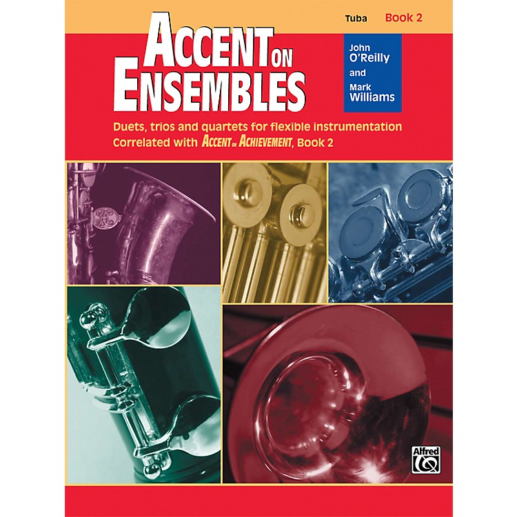 Alfred Accent on Ensembles Book 2 Tuba