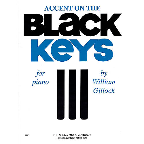 Willis Music Accent on the Black Keys (Mid-Inter Level) Willis Series by William Gillock-thumbnail
