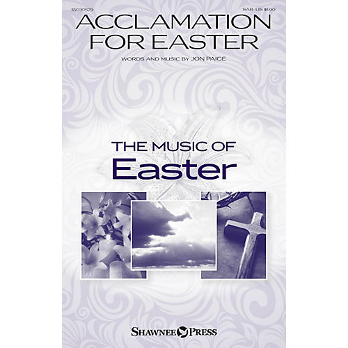 Shawnee Press Acclamation for Easter SAB composed by Jon Paige-thumbnail