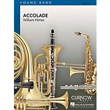 Curnow Music Accolade (Grade 2.5 - Score and Parts) Concert Band Level 2.5 Composed by William Himes
