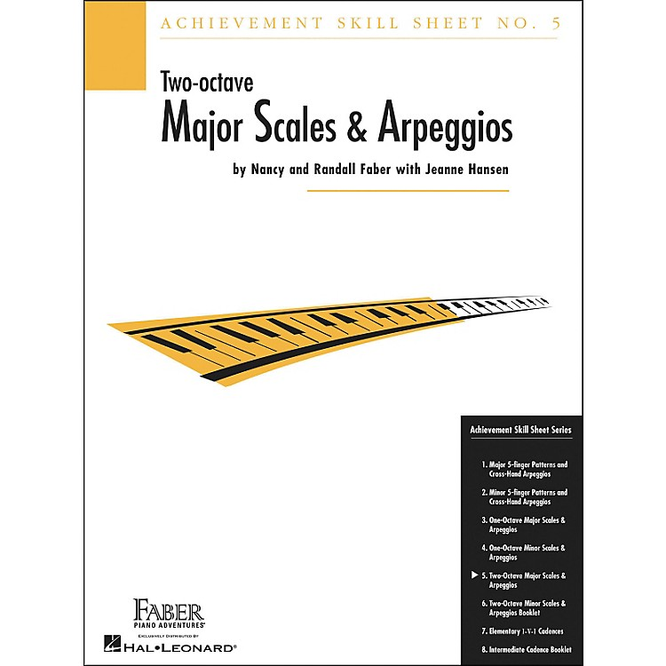 Faber Piano Adventures Achievement Skill Sheet No. 5: Two Octave Major Scales And Arpeggios - Faber Piano