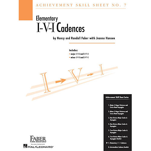 Faber Piano Adventures Achievement Skill Sheet No. 7: I-V-I Cadences Faber Piano Adventures® Series Composed by Nancy Faber-thumbnail