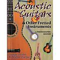 Hal Leonard Acoustic Guitars and Other Fretted Instruments Book  Thumbnail