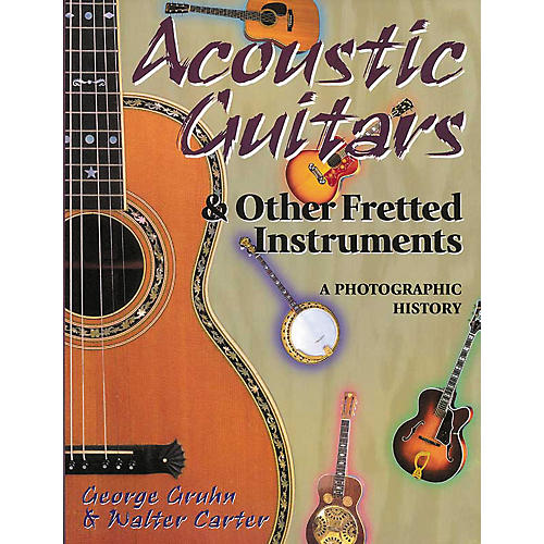 Hal Leonard Acoustic Guitars and Other Fretted Instruments Book