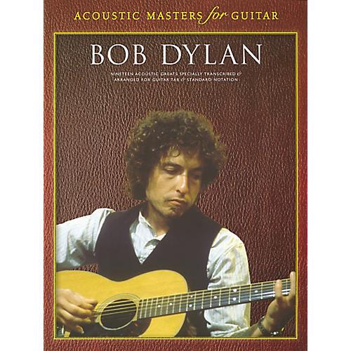 Music Sales Acoustic Masters Bob Dylan Guitar Tab Songbook