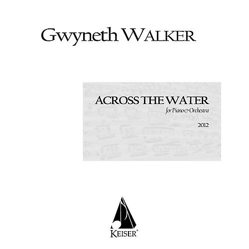 Lauren Keiser Music Publishing Across the Water: Songs for Piano and Chamber Orchestra (Full Score) LKM Music Series by Gwyneth Walker-thumbnail