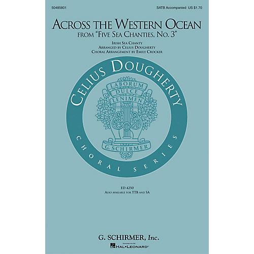 G. Schirmer Across the Western Ocean (From Five Sea Chanties, No. 3) SATB arranged by Emily Crocker