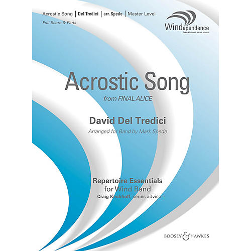 Boosey and Hawkes Acrostic Song (from Final Alice) Concert Band Level 4 by David Del Tredici Arranged by Mark Spede-thumbnail