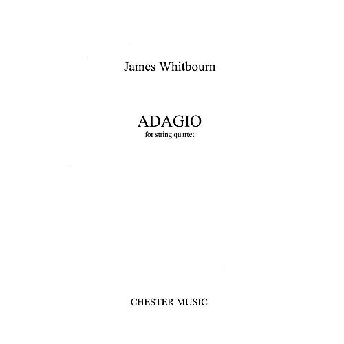 Chester Music Adagio (String Quartet) Music Sales America Series Softcover Composed by James Whitbourn-thumbnail