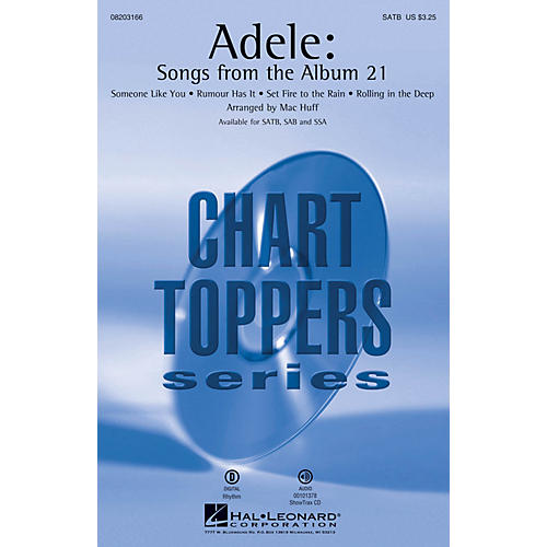 Hal Leonard Adele: Songs from the Album 21 (SATB) SATB by Adele arranged by Mac Huff