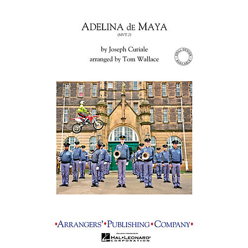 Arrangers Adelina De Maya, Movement 2 Marching Band Level 4 Arranged by Tom Wallace-thumbnail