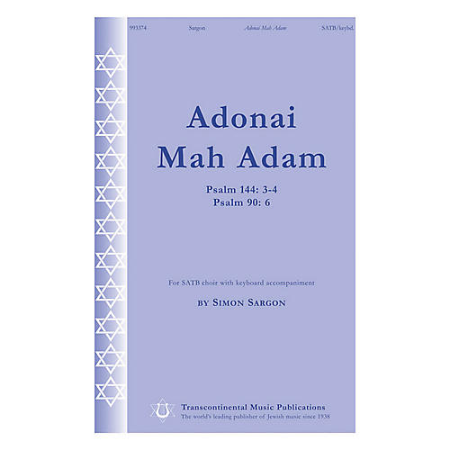 Transcontinental Music Adonai Mah Adam (Psalm 144: 3-4 Psalm 90: 6) SATB composed by Simon Sargon-thumbnail