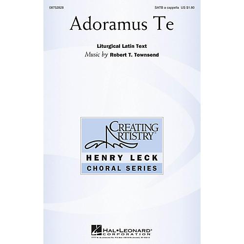 Hal Leonard Adoramus Te SATB a cappella composed by Robert Townsend
