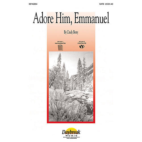 Daybreak Music Adore Him, Emmanuel SATB composed by Cindy Berry-thumbnail