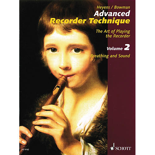Schott Advanced Recorder Technique Schott Series Written by Gudrun Heyens