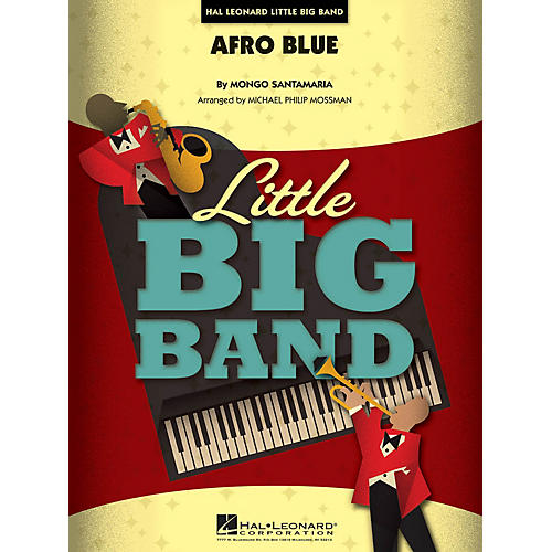 Hal Leonard Afro Blue Jazz Band Level 4 Arranged by Michael Philip Mossman