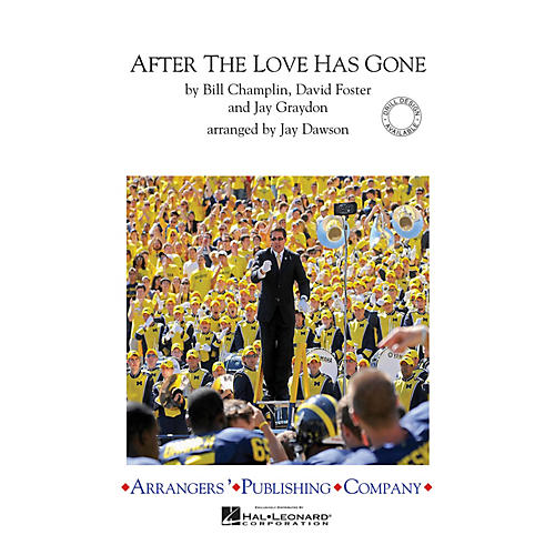 Arrangers After the Love Has Gone Marching Band Level 3 Arranged by Jay Dawson-thumbnail