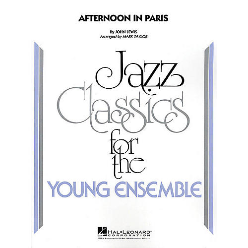 Hal Leonard Afternoon in Paris Jazz Band Level 3 Arranged by Mark Taylor-thumbnail