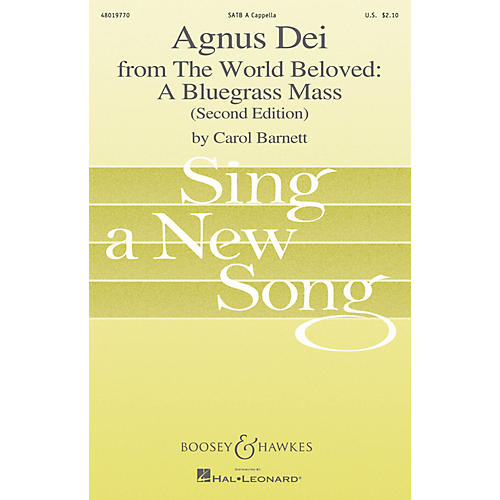 Boosey and Hawkes Agnus Dei (from The World Beloved: A Bluegrass Mass) SATB a cappella by Carol Barnett-thumbnail