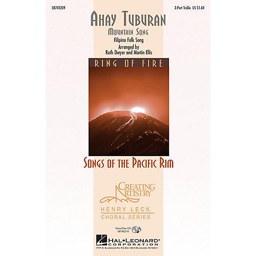 Hal Leonard Ahay Tuburan 3 Part Treble arranged by Ruth Dwyer