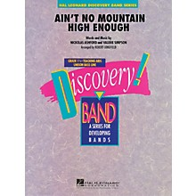 Hal Leonard Ain't No Mountain High Enough Concert Band Level 1.5 Arranged by Robert Longfield