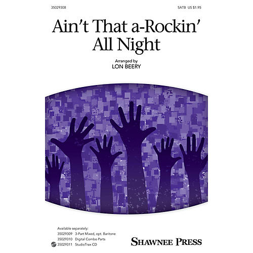 Shawnee Press Ain't That A-rockin' All Night SATB arranged by Lon Beery-thumbnail