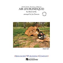 Arrangers Air Dublinesque Marching Band Level 3 Arranged by Jay Dawson