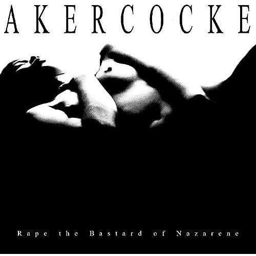 Alliance Akercocke - Rape Of The Bastard Nazarene