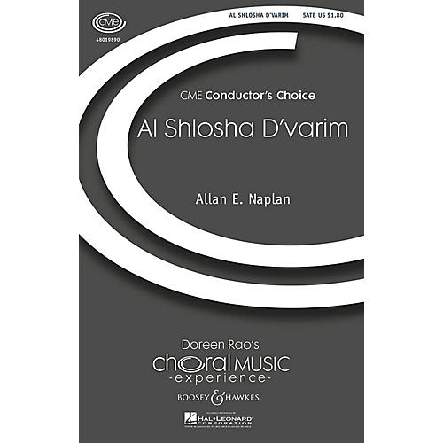 Boosey and Hawkes Al Shlosha D'varim (CME Conductor's Choice) SATB composed by Allan Naplan