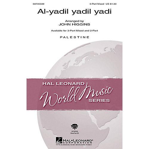 Hal Leonard Al-yadil yadil yadi 3-Part Mixed arranged by John Higgins