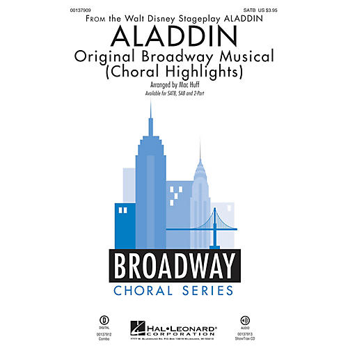 Hal Leonard Aladdin - Original Broadway Musical (Choral Highlights) ShowTrax CD Arranged by Mac Huff