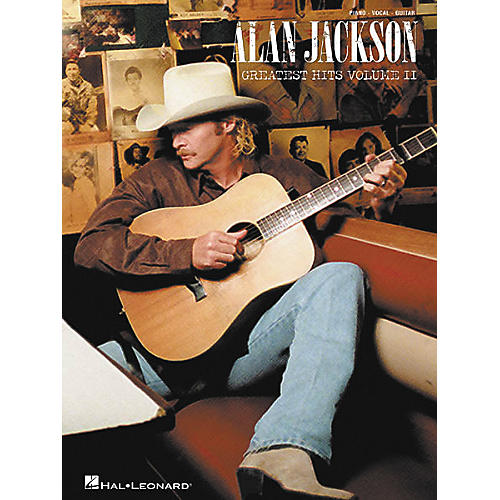 Hal Leonard Alan Jackson - Greatest Hits Volume II Piano, Vocal, Guitar Songbook