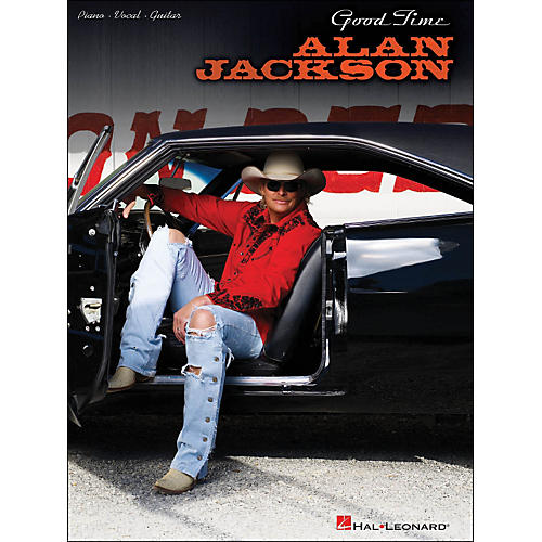 Hal Leonard Alan Jackson Good Time arranged for piano, vocal, and guitar (P/V/G)