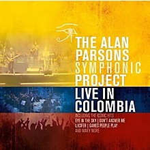 Alan Parsons - Live In Colombia