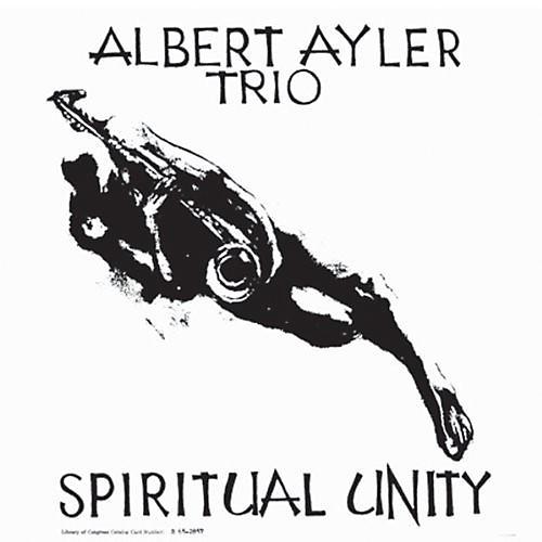 Alliance Albert Ayler - Spiritual Unity