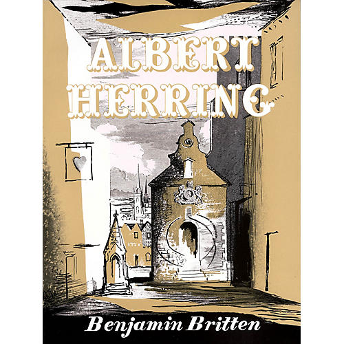 Boosey and Hawkes Albert Herring, Op. 39 Boosey & Hawkes Scores/Books Series Composed by Benjamin Britten-thumbnail