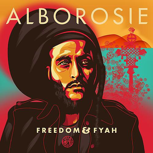 Alliance Alborosie - Freedom & Fyah