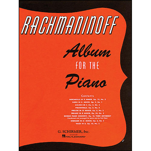 G. Schirmer Album for The Piano By Rachmaninoff