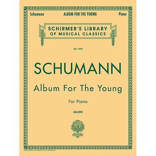 G. Schirmer Album for The Young Op 68 Centennial Edition By Schumann